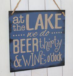 "Would love this ""at the trailer"". At the LAKE we do BEER thirty & WINE o'clock/Lake Decor/Fun Lake Sign/Lake Sign/Beer decor/Lake house decor/Wine decor/Wood Sign/Boat house Lake House Signs, Lake Signs, Lake Rules, Beer Decorations, Lake Decor, Lake Cabins, River Cabins, Beer Signs, Idee Diy"