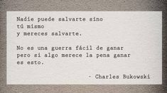 Find images and videos about phrases on We Heart It - the app to get lost in what you love. Charles Bukowski, Motivational Words, Inspirational Quotes, True Quotes, Best Quotes, Broken Book, Some Good Quotes, Dear Self, Perfection Quotes