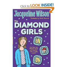 Jaquline Wilson's The diamond girls sad yet fantastic~love this book!