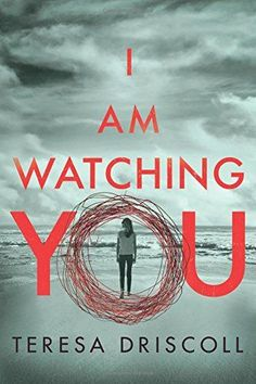 I Am Watching You by Teresa Driscoll https://www.amazon.com/dp/1542046599/ref=cm_sw_r_pi_dp_U_x_JKQjAb8JZNSKG