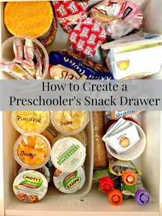 The ABC's of Life: How To Create a Preschoolers Snack Drawer
