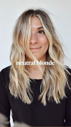 Neutral Blonde Hair, Brunette To Blonde, Ash Blonde, Foil Highlights, Blonde Highlights, Cabello Hair, Lob Haircut, Doll Hair, Pretty Hairstyles