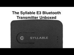 Syllable E3 Bluetooth Transmitter Unboxing
