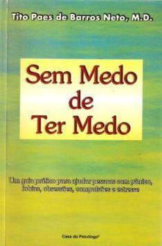 Sem Medo de Ter Medo Tito Paes de Barros. R$26 Entrevistado no Jô Soares.