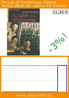 The Last Of The Mohicans. Material Auxiliar (Black Cat. reading And Training) (Tapa blanda). Baja 99%! Precio actual 11,35 €, el precio anterior fue de 1.135,25 €. https://www.adquisitio.es/ediciones-vicens-vives-sa/the-last-of-the-mohicans
