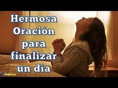 Hermosa oración para finalizar el día - VER VÍDEO -> http://quehubocolombia.com/hermosa-oracion-para-finalizar-el-dia    Se acaba el día, Señor. Ha habido de todo: momentos felices y momentos de dolor, aciertos y equivocaciones. A esta hora quiero acudir de nuevo a Ti, para dejar en tus manos toda mi día. Gracias por mis buenas obras. Disculpa mis errores. Todo lo pongo ante tu mirada. Sé que me amas tal y como...