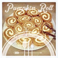 Thanksgiving – Guess Who's coming for dessert! My besty whips up her Pumpkin Roll!