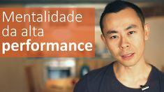 Mentalidade da alta performance: cinco passos simples