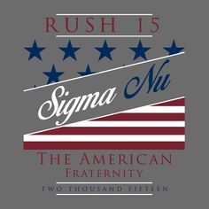 Sigma Nu American Fraternity Design By College Hill Custom Threads // Sorority and Fraternity greek apparel and products!