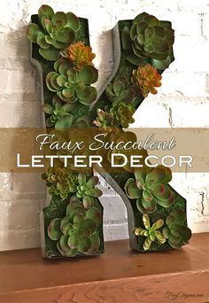 Succulent Letter Craft - beautiful frug-elegant decor piece for home or party! #Succulents #SpringDecor
