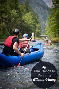10 Fun Things to Do in the Ottawa Valley - From white water rafting to blueberry picking, this travel destination is a fun spot for the whole family to visit!