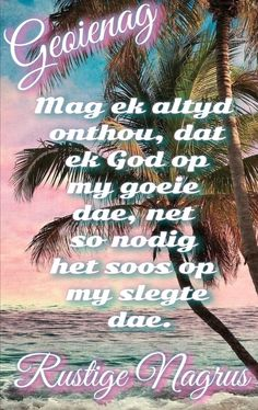 Goeie Nag, Sleep Tight, Afrikaans, Good Night, Thoughts, Nighty Night, Good Night Wishes, Ideas