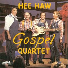 Hee Haw Gospel Quartet - In the Sweet by and by Country Music Stars, Country Music Singers, Hee Haw Show, Southern Gospel Music, Praise Songs, Old Tv Shows, Christian Music, Favorite Tv Shows, Music Videos