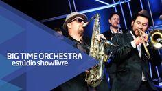 """""""Boca maldita"""" - Big Time Orchestra no Estúdio Showlivre 2015"""