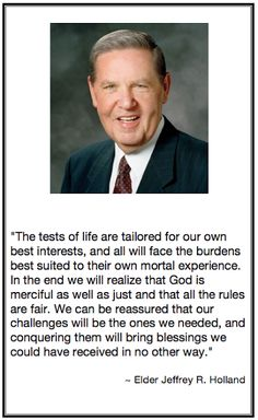 Elder Jeffrey R. Holland Quote