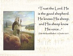Trust the Lord. He is the good shepherd.  He knows His sheep and His sheep know His voice...""