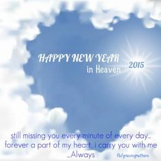 happy new year 2015 wherever you are my darling girl xxoo mommy miss my