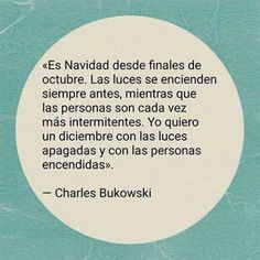 Charles Bukowski, Some Good Quotes, Best Quotes, Dear Letter, Quotes En Espanol, Kahlil Gibran, My Poetry, Proud Of Me, Typography Quotes