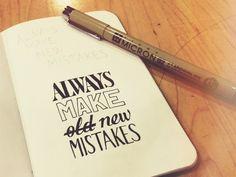 Always Make O̶l̶d̶ New Mistakes  by Sean McCabe