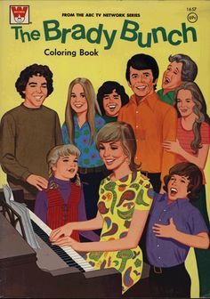 brady bunch coloring  book. I love Alice in the background. Florence Henderson, Robert Reed, Vintage Magazine, Vintage Coloring Books, The Brady Bunch, Vintage Television, Retro Toys, 70s Toys, Children's Toys