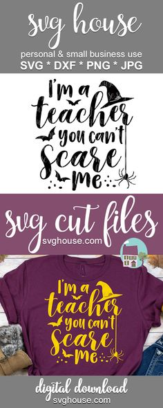 I'm A Teacher You Can't Scare Me SVG Cut Files For Cricut And Silhouette #svg #svgcutfile #cricut #cutfiles #craft #crafts #craftideas #crafts #handmade #homemadegifts #heattransfervinyl #vinylprojects #cricutprojects #halloween #halloweendecorations #halloweendecor #haunted #halloweencrafts #witch #witches #bats Cricut Vinyl, Svg Files For Cricut, Halloween Crafts For Toddlers, Halloween Parties, Halloween Vinyl, Back To School Gifts, Crafts To Make And Sell, I Am Scared, Heat Transfer Vinyl