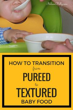 Weaning babies: Knowing how to transition from Puréed to Textured Foods for babies over 8 months old Baby Puree Recipes, Pureed Food Recipes, Baby Food Recipes, Food Baby, 9 Month Old Baby Food, Baby Food 8 Months, Table Foods For 9 Month Old, 8 Month Old Baby Activities, Feeding Baby Solids