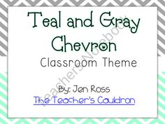 Calming teal and gray chevron colors for your classroom!