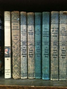 Original Nancy Drew books...I would love to have these old copies.  I have a few, but most of mine have the modern (rather obnoxious) bright yellow cover.  But I still read and loved them!