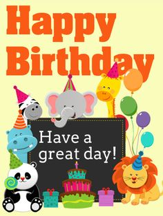 """Have a Great Day! Happy Birthday Card for Kids. The entire zoo has come out to say, """"We hope you have a really great day!"""" What could be cuter than a panda bear with a lollipop or giggling elephant? Not much - except this band of merry animals wishing a happy birthday to a lucky kid! This special children's card is sweet and fun for a little tyke in your life."""
