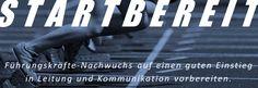 Startbereit, Führungskräfte-Nachwuchs auf einen guten Einstieg in Leitung und Kommunikation vorbereiten, High-Potentials, Junior-Management, der bessere Chef, Leitungsaufgaben übernehmen, Die ersten 100 Tage bewältigen, Praxis-Seminar und Coaching von und mit Niko Bayer