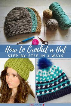 How to Crochet a Hat Step by Step (in 3 Ways) #hatsizechart #hatsizepdf Crochet Baby Hat Patterns, Crochet Baby Hats, Knit Crochet, All Free Crochet, Learn To Crochet, Rubber Band Bracelet, Hat Tutorial, Hat Size Chart, Hat Sizes