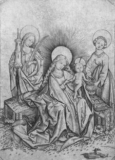 MASTER E.S. Virgin and Child with Sts Barbara and Dorothea 1450s Engraving, 145 x 102 mm The Hermitage, St. Petersburg