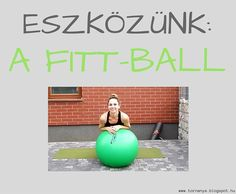 TornAnya: FITT-BALL EDZÉSTERV Gym Equipment, Exercise, Ejercicio, Excercise, Work Outs, Workout Equipment, Workout, Sport, Exercises