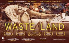 Waste Land (2010) Directed by Lucy Walker
