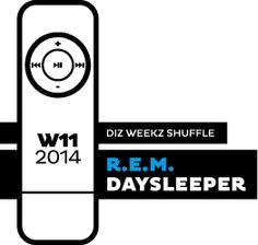 R.E.M. - Daysleeper. 'diz weekz shuffle' © 2014 dizizsander. #music