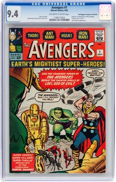 The Avengers #1, Don/Maggie Thompson Collection pedigree (Marvel, 1963) CGC NM 9.4, off-white to white pages, $89,625.