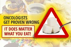 Oncologists Get Proven WRONG – It Matters What You Eat!