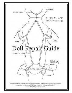 repair old Doll repair guide. Old Dolls, Antique Dolls, Vintage Dolls, Doll Crafts, Diy Doll, Doll Clothes Patterns, Doll Patterns, Fabric Dolls, Paper Dolls