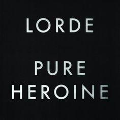 Lorde - Pure Heroine Vinyl Record
