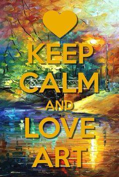 keep kalm & Love Art