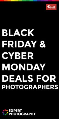 Black Friday & Cyber Monday Sale 2015 » Expert Photography