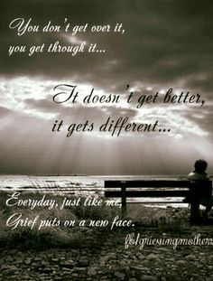 Overcoming and dealing with grief quotes with images for a loss. Short and inspirational Grief Quotes from the Bible for healing and for grieving support. Miss Mom, Miss You Dad, Uplifting Quotes, Inspirational Quotes, Moving On Quotes, Missing Quotes, Quotes Arabic, Frases Love, Grieving Mother