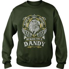 DANDY In case of emergency my blood type is DANDY -DANDY T Shirt DANDY Hoodie DANDY Family DANDY Tee DANDY Name DANDY lifestyle DANDY shirt DANDY names #gift #ideas #Popular #Everything #Videos #Shop #Animals #pets #Architecture #Art #Cars #motorcycles #Celebrities #DIY #crafts #Design #Education #Entertainment #Food #drink #Gardening #Geek #Hair #beauty #Health #fitness #History #Holidays #events #Home decor #Humor #Illustrations #posters #Kids #parenting #Men #Outdoors #Photography…