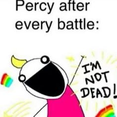 Read Number 106 from the story Percy Jackson (Memes and More) by TameranianWarrior (KC) with 6,132 reads. romance, gree...
