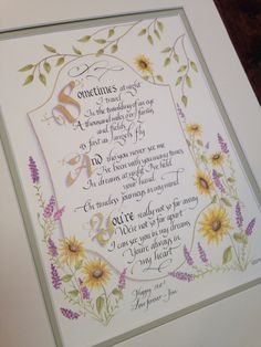 Custom calligraphy and art for a client by Sharon Thomas. heartstrings designs.com