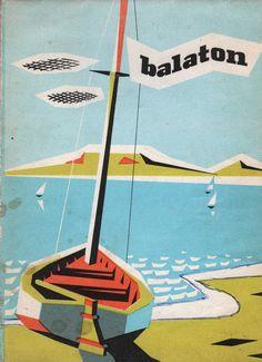 Retro posters A Balaton turistat& Kartogr& V& Budapest, Cover, tourist map of Lake Balaton, Hungary,