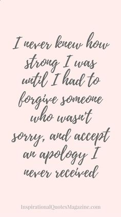 Inspirational Quote about Strength, Forgiveness and Relationships - Visit us at InspirationalQuot... for the best inspirational quotes!