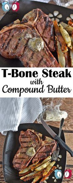 T-Bone Steak with Compound Butter from Alarm Clock Wars. Take your grilling to the next level with this T-Bone Steak with Compound Butter. It tastes like a steakhouse right in your kitchen!