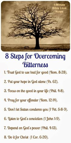 When dealing with a difficult injustice, going through this list daily will help you overcome bitterness. Double click image for a 1-minute devotion that fills in the details on this list. | See more about scriptures, bible and numbers.