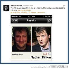 Nathan Fillion looks like Nathan Fillion.  HA!  HA HA! HAHAHAHAHAHAHAHAHAHA!
